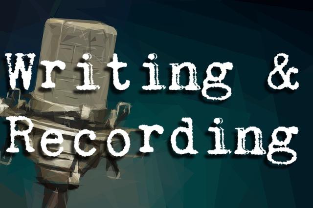 Writing & Recording